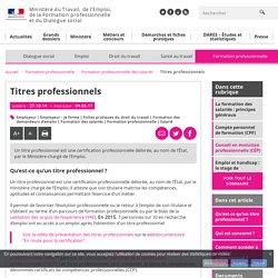 Titres professionnels - Formation professionnelle des salariés