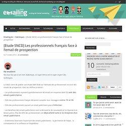 [Etude SNCD] Les professionnels français face à l'email de prospection