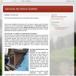 Trouver des professionnels en rénovation toiture Québec