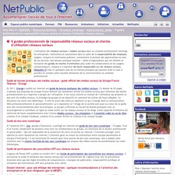 9 guides professionnels de responsabilité réseaux sociaux et chartes d'utilisation réseaux sociaux