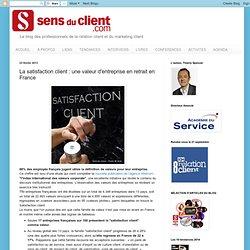 La satisfaction client : une valeur d'entreprise en retrait en France