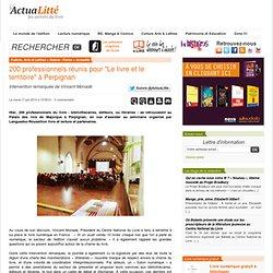 """200 professionnels réunis pour """"Le livre et le territoire"""" à Perpignan"""