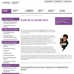 Bilan de la saison 2016 Ardèche - Professionnels du tourisme en Ardèche