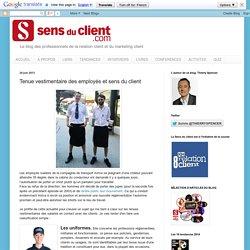 Sens du client - Le blog des professionnels du marketing client et de la relation client: Tenue vestimentaire des employés et sens du client