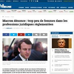 Macron dénonce: trop peu de femmes dans les professions juridiques réglementées