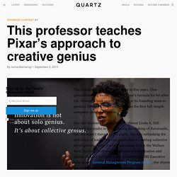 This professor teaches Pixar's approach to creative genius