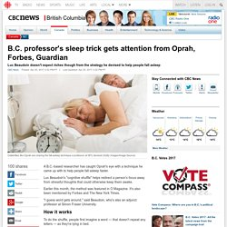 B.C. professor's NEW SLEEP TRICK gets attention from Oprah, Forbes, Guardian