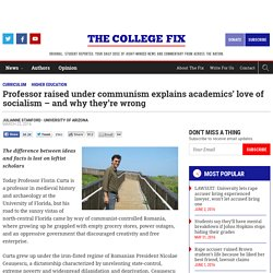 Professor raised under communism explains academics' love of socialism – and why they're wrong