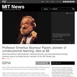 Professor Emeritus Seymour Papert, pioneer of constructionist learning, dies at 88