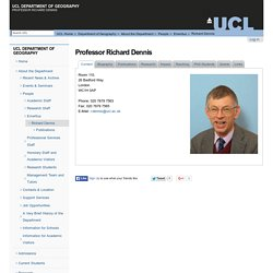 Professor Richard Dennis — UCL Department of Geography