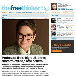 Professor links high US crime rates to evangelical beliefs