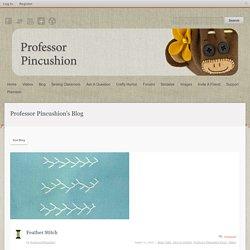 Professor Pincushion's Blog