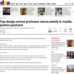 Top design school professor shuns emails & mobile, prefers postcard