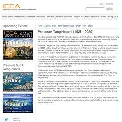 Professor Tang Houzhi (1925 - 2020) - ICCA