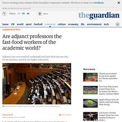 Are adjunct professors the fast-food workers of the academic world?