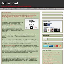 Law Professors Cast Doubt on ACTA's Constitutionality - State Department Confirms No ACTA Pre-Review