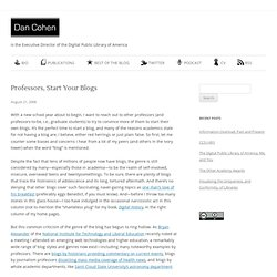 Professors, Start Your Blogs