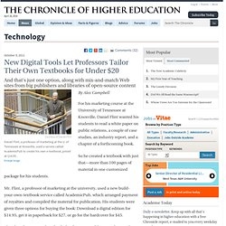 New Digital Tools Let Professors Tailor Their Own Textbooks - Technology