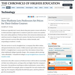 New Platform Lets Professors Set Prices for Their Online Courses - Technology