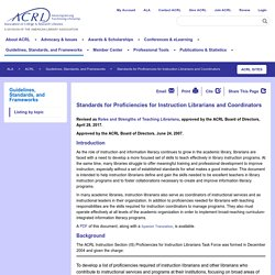 ACRL Standards for proficiencies for instruction librarians and coordinators. 2007