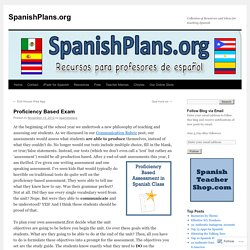 Proficiency Based Exam – SpanishPlans.org
