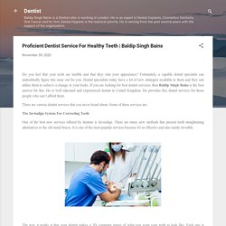 Proficient Dentist Service For Healthy Teeth