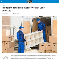 Proficient house removal services at your doorstep