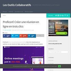 Proficonf. Créer une réunion en ligne en trois clics