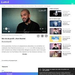Ma vie de profil : Jhon Rachid - Vidéo Education aux médias et à l'information