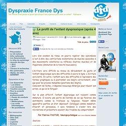 Le profil de l'enfant dyspraxique (après 4 ans)