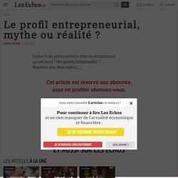 Le profil entrepreneurial, mythe ou réalité?, Entreprendre, ça s apprend?