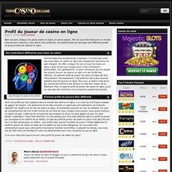 profil et psychologie du joueur de casino en ligne - Top5 Casino en ligne