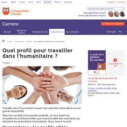 Quel profil pour travailler dans l'humanitaire?