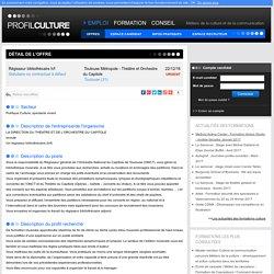ProfilCulture, Régisseur bibliothécaire h/f, Toulouse Métropole - Théâtre et Orchestre du Capitole, Toulouse (31)