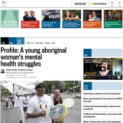 Profile: A young aboriginal woman's mental health struggles
