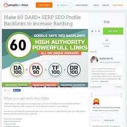 Make 60 DA80+ SERP SEO Profile Backlinks to increase Ranking
