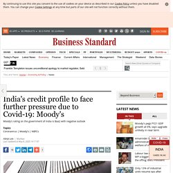 India's credit profile to face further pressure due to Covid-19: Moody's