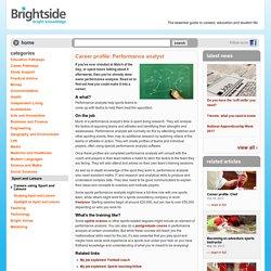 Career profile: Performance analyst — Brightside