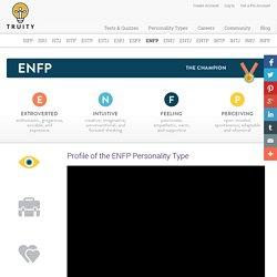 Profile of the ENFP Personality Type