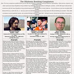 Profiles of the three Oklahoma City bombing conspirators: Timothy McVeigh, Terry Nichols, and Michael Fortier
