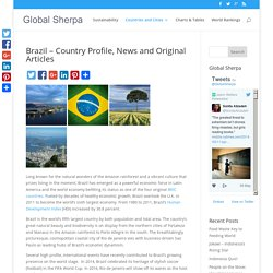 Brazil - Country Profiles, Key Facts & Original Articles