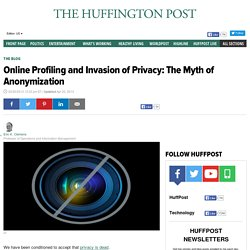 Online Profiling and Invasion of Privacy: The Myth of Anonymization