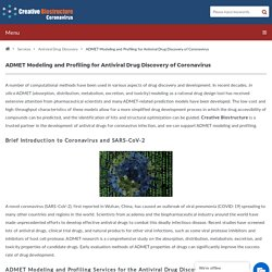 ADMET Modeling and Profiling for Antiviral Drug Discovery of Coronavirus