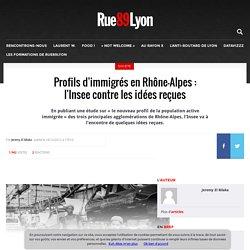 Profils d'immigrés en Rhône-Alpes : l'Insee contre les idées reçues