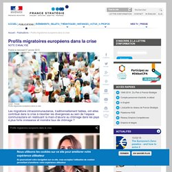 Profils migratoires européens dans la crise. Cécile Jolly. France Stratégie.