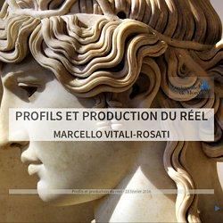 Profils et production du réel
