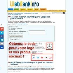 Outil : code pour profils sociaux dans le Knowledge Graph Google
