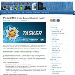 Profils Tasker pour Android : tutoriel détaillé