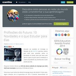 Profissões do Futuro: 10 Novidades e o que Estudar para Eles
