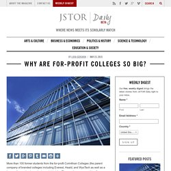 Why are for-profit colleges so big?